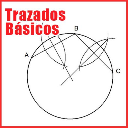 Trazados Básicos de Dibujo Técnico